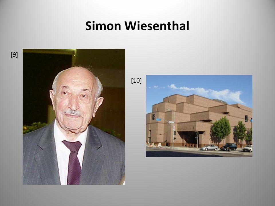 Simon Wiesenthal [9] [10]